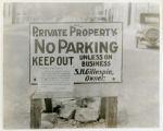 "Street sign, ""Private Property No Parking, Keep Out, Unless on Business"", put up by..."