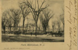 Morristown Green, circa 1905, Morristown, NJ